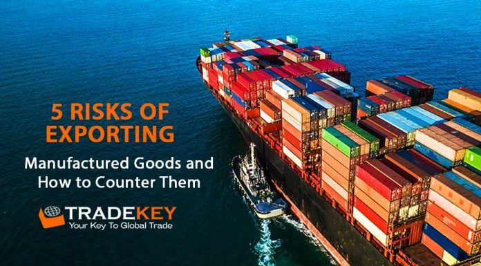 5 Risks of Exporting Manufactured Goods and How to Counter Them